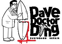 Surfboard Repair DAVE DOCTOR DING